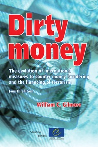Conseil de l'Europe - Dirty money - The evolution of money laundering countermeasures.