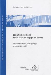 Education des Roms et des gens du voyage en Europe - Recommandation CM/Rec 2009(4) adoptée par le Comité des Ministres du Conseil de lEurope le 17 juin 2009 et exposé des motifs.pdf