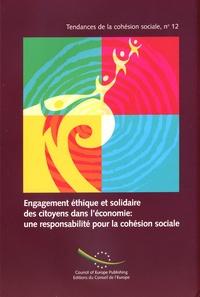 Conseil de l'Europe - Engagement éthique et solidaire des citoyens dans l'économie : une responsabilité pour la cohésion.