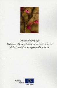 Facettes du paysage - Réflexions et propositions pour la mise en oeuvre de la Convention européenne du paysage 2012.pdf