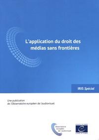 Lapplication du droit des médias sans frontières.pdf
