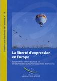 Conseil de l'Europe - La Liberte d'Expression en Europe - Jurisprudence Relative à l'Article 10 de la Convention Europeenne des Droits de l'Homme Edition 2007 2eme edition.