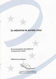 Conseil de l'Europe - La médiation en matière civile.