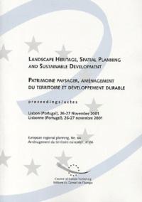 Patrimoine paysager, aménagement du territoire et développement durable - Actes, Lisbonne (Portugal), 26-27 novembre 2001.pdf