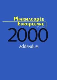 PHARMACOPEE EUROPEENNE. - Addendum 2000, 3ème édition.pdf