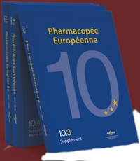 Conseil de l'Europe - Pharmacopée Européenne - Pack en 3 volumes : 10.0 ; 10.1 ; 10.2.