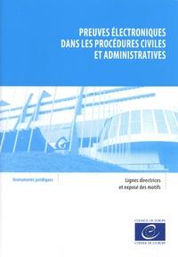 Conseil de l'Europe - Preuves électroniques dans les procédures civiles et administratives.