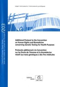 Ucareoutplacement.be Protocole additionnel à la Convention sur les Droits de l'homme et la biomédecine relatif aux tests génétiques à des fins médicales - Edition bilingue français-anglais Image