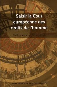 Saisir la Cour européenne des droits de l'homme - Guide pratique sur la recevabilité (2012).pdf