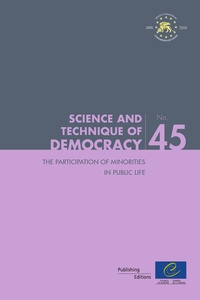 Conseil de l'Europe - Science and technique of democraty Tome 45 : The participation of minorities in public life.