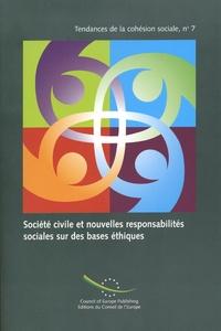 Conseil de l'Europe - Société civile et nouvelles responsabilités sociales sur des bases éthiques.