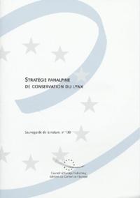 Conseil de l'Europe - Stratégie panalpine de conservation du lynx.