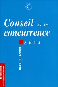 Conseil de la Concurrence - Conseil de la concurrence - Rapport annuel 2003. 1 Cédérom
