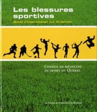 Conseil de médecine du sport - Les blessures sportives - Guide d'intervention dur le terrain.