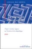 Conseil des Impôts - La fiscalité dérogatoire - Pour un réexamen des dépenses fiscales, 21ème rapport au Président de la République.