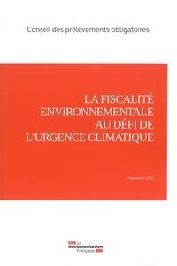 Service de téléchargement de livre La fiscalité environnementale au défi de l'urgence climatique par Conseil des prélèvements