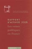 Conseil des ventes volontaires - Les ventes publiques en France - Rapport d'activité 2006.