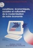 Conseil Economique et Social et Robert Lagane - Conditions économiques, sociales et culturelles de la modernisation de notre économie.