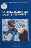 Conseil Economique et Social et Jacques Bocquet - La Scolarisation des enfants d'immigrés - Séances des 7 et 8 juin 1994.