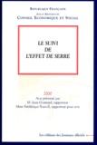Conseil Economique et Social - Le suivi de l'effet de serre. - Séance des 24 et 25 octobre 2000.