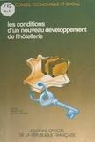 Conseil Economique et Social - Les Conditions d'un nouveau développement de l'hôtellerie.