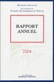 Conseil Economique et Social - Rapport annuel 2004.