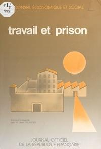 Conseil Economique et Social - Travail et Prison.