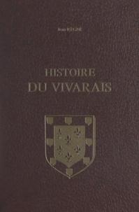 Conseil général de l'Ardèche et Jean Régné - Histoire du Vivarais (2) - Le développement politique et administratif du pays, de 1039 à 1500.