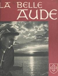 Conseil général de l'Aude et  Ville de Carcassonne - La belle Aude.