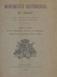 Conseil général de l'Hérault et Maurice de Dainville - Monuments historiques de l'Hérault - Inscrits à la première partie de l'inventaire dressé par la direction des Beaux-Arts.