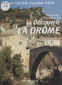 Conseil Général de la Drôme et René Gharbi - Découvrir la Drôme.