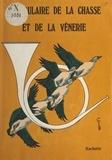 Conseil international de la la et Maurice Genevoix - Vocabulaire de la chasse et de la vénerie.