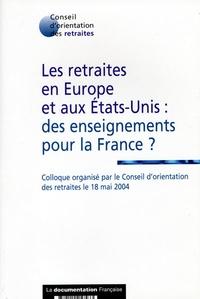 Les retraites en Europe et aux Etats-Unis : des enseignements pour la France ? - Colloque organisé par le Conseil dorientation des retraites, le 18 mai 2004.pdf