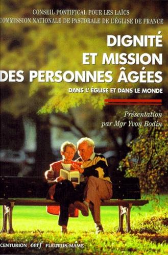 Conseil Pontifical - Dignité et mission des personnes âgées dans l'Église et dans le monde.