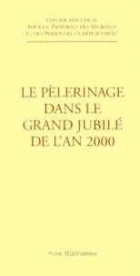 Conseil Pontifical - Le pèlerinage dans le grand Jubilé de l'an 2000 - [25 avril 1998.