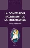 Conseil pontifical pour la pro - La confession, sacrement de la Miséricorde - Jubilé de la Miséricorde - Texte officiel.