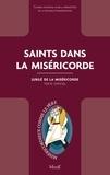 Conseil pontifical pour la pro - Saints dans la Miséricorde - Jubilé de la Miséricorde - Texte officiel.