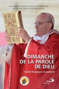 Conseil Pontifical promotion - Dimanche de la parole de Dieu - Guide liturgique pastoral.