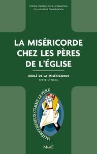 Conseil Pontifical promotion - La Miséricorde chez les Pères de l'Eglise - Jubilé de la Miséricorde.