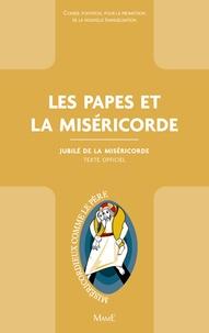 Conseil Pontifical promotion - Les papes et la miséricorde - Jubilé de la Miséricorde.