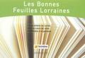 Conseil régional de Lorraine - Les Bonnes Feuilles Lorraines.