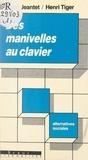 Conseil Scientifique de l'Univ et Alain Jeantet - Des manivelles au clavier - Familles ouvrières en mouvement.