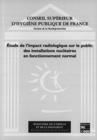 Conseil supérieur de l'hygiène - Étude de l'impact radiologique sur le public des installations nucléaires en fonctionnement normal.