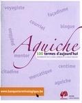 Conseil supérieur de la langue française - Aguiche - 100 termes d'aujourd'hui.