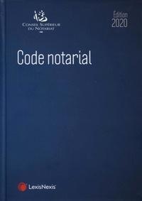 Code notarial -  Conseil supérieur du notariat pdf epub