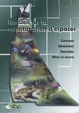 Conservatoire Sites Naturels - Recueil sur la renaturation d'espaces - Concepts, démarches, exemples, mises en oeuvre.