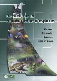 Accentsonline.fr Recueil sur la renaturation d'espaces - Concepts, démarches, exemples, mises en oeuvre Image