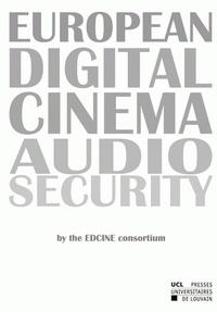 Consortium Edcine - European Digital Cinema Audio Security.