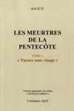 """Constance April - Les meurtres de la Pentecôte - Tome 1, """"Tueurs sans visage""""."""