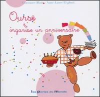 Constance Blanc et Anne-Laure El Ghozi - Oursi organise un anniversaire.